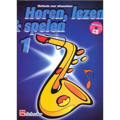 Horen, lezen & spelen deel 1 (alt-saxofoon)