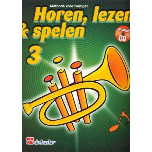 Horen, lezen & spelen deel 3 (trompet)