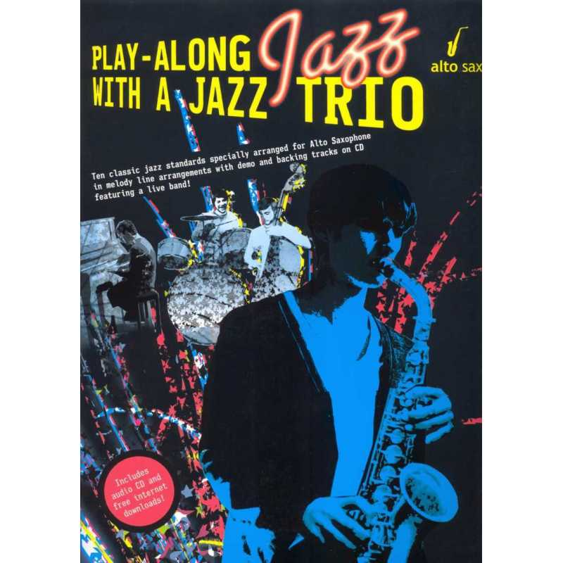 Play along With a Jazz Trio (saxofoon)