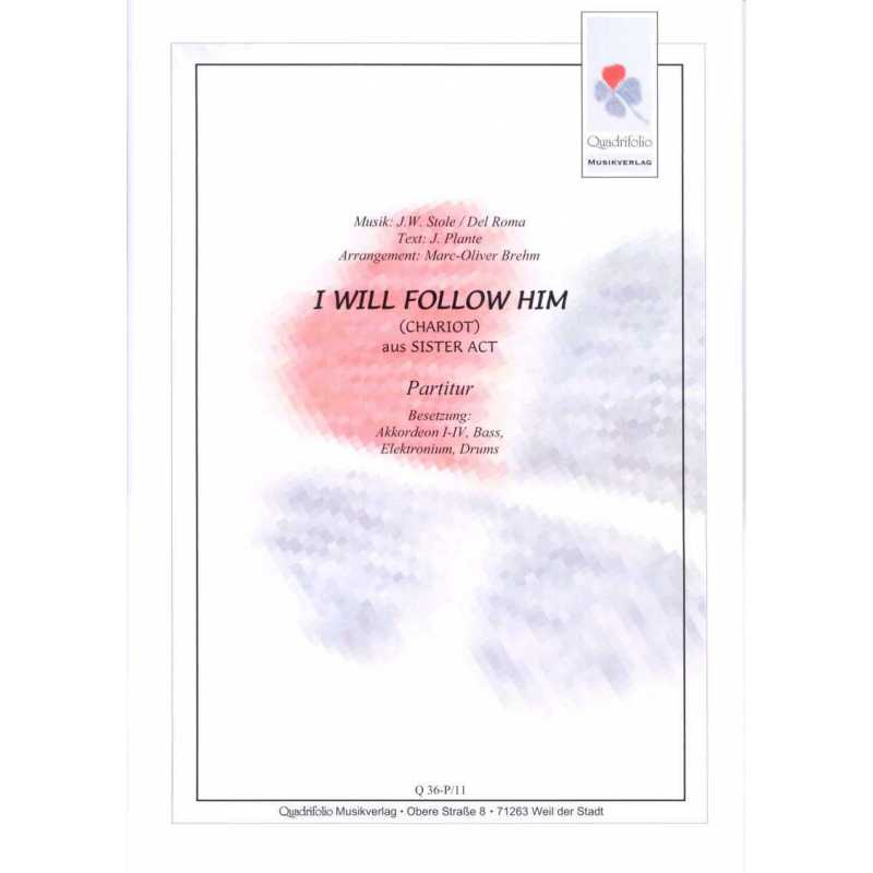 I will follow Him (partituur)