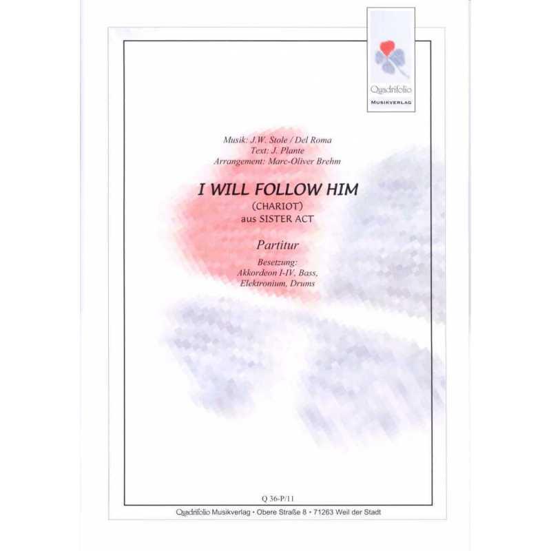 I will follow Him (partituur)