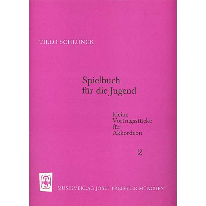 Spielbuch für die Jugend deel 2 (Tillo Schlunck)