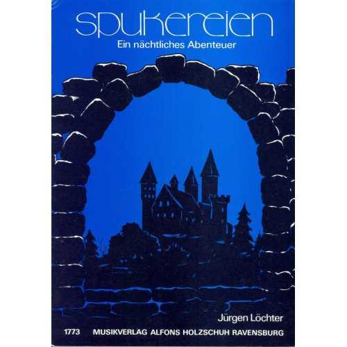 Spukereien (Jürgen Löchter)