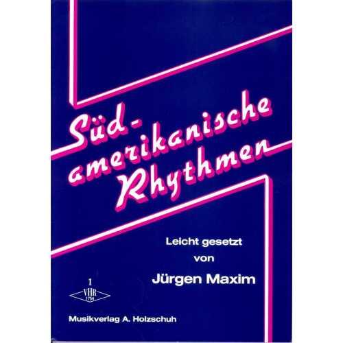 Sud-Amerikanische Rhythmen deel 1 (Jürgen Maxim)