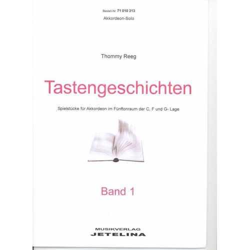 Tastengeschichten deel 1 (Thommy Reeg)