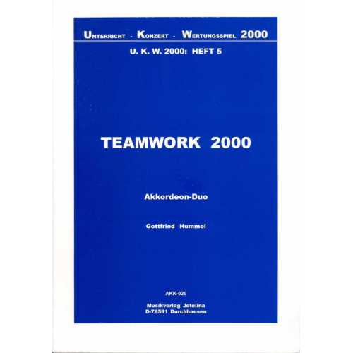 Team work 2000 (Gottfried Hummel)
