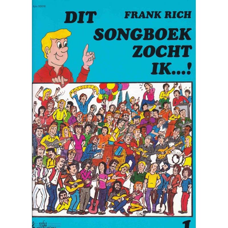 Dit songboek zocht ik deel 1