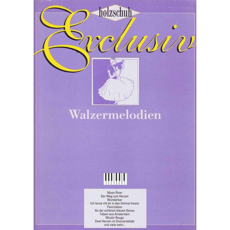 Exclusiv Walzermelodien