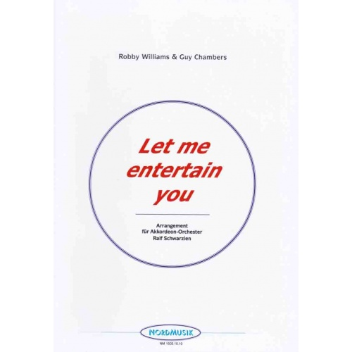 Let me entertain you (partituur) Robby Williams