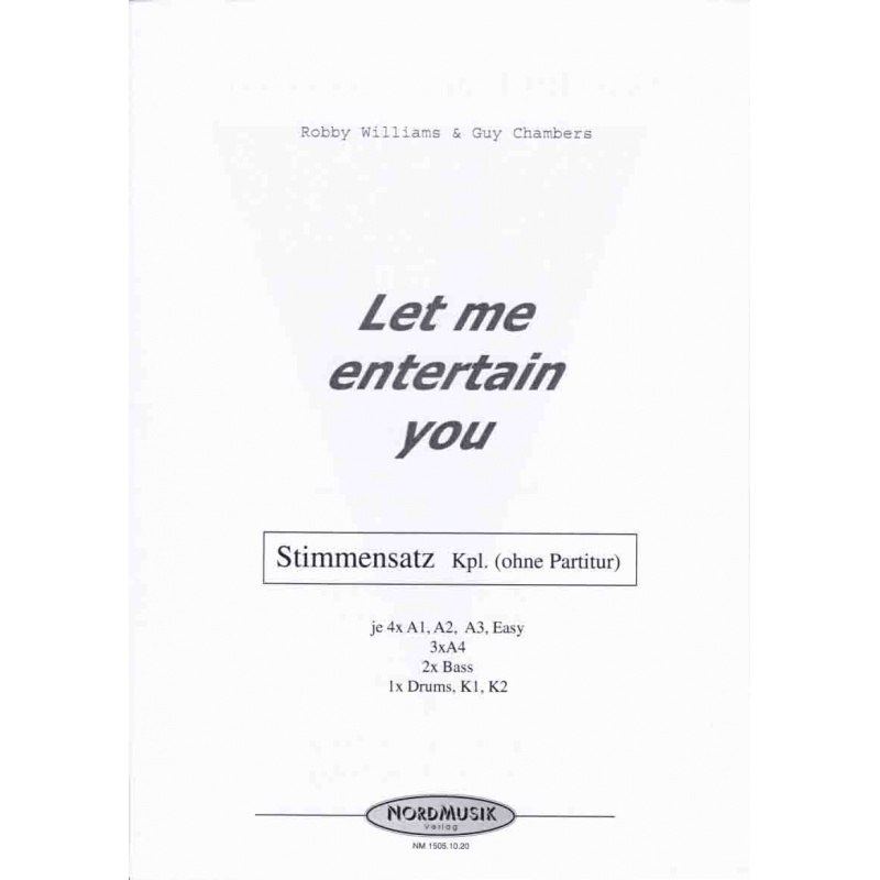 Let me entertain you (stemmenset) Robby Williams