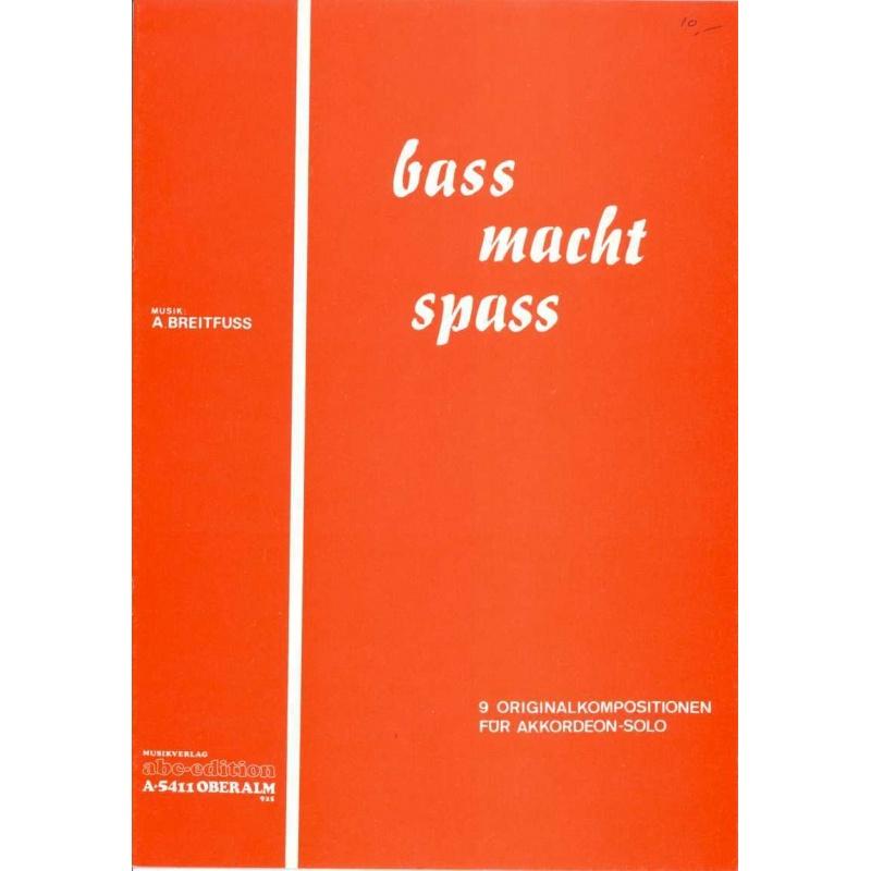 Bass macht spass