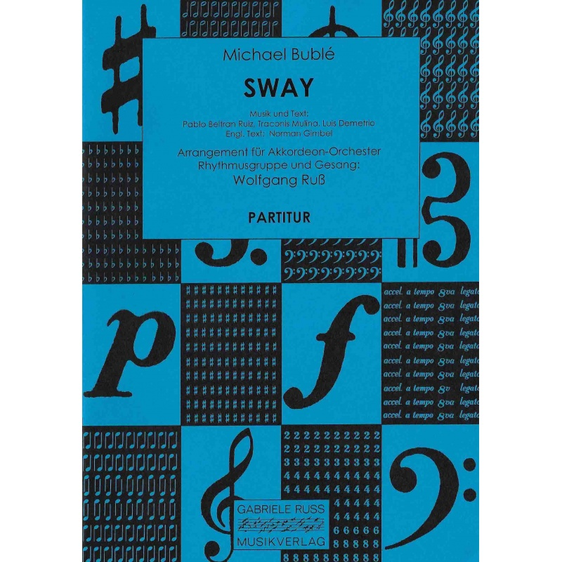 Sway (partituur)