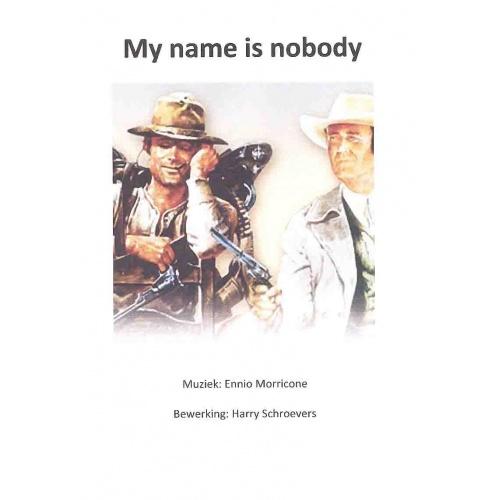 My name is nobody (partituur en stemmen)